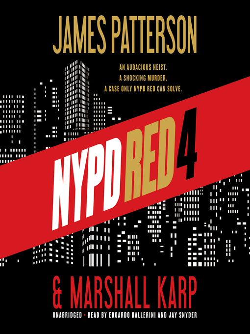 Title details for NYPD Red 4 by James Patterson - Available